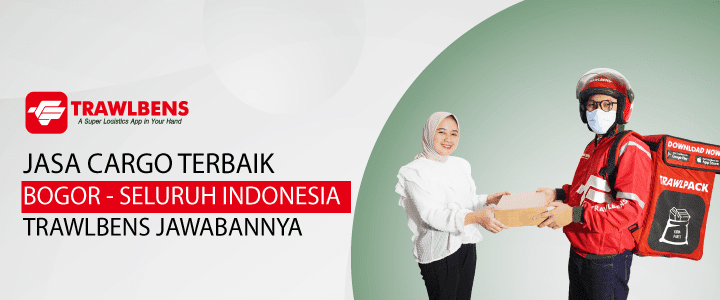 Jasa Cargo Terbaik dari Bogor ke Seluruh Indonesia