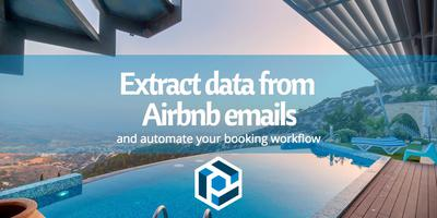 Cover image for Extract data from Airbnb emails and automate your booking workflow