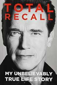 Total Recall: My Unbelievably True Life Story Cover