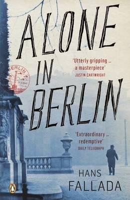 Alone in Berlin (Jeder stirbt für sich allein) - Hans Fallada