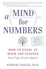 Related book A Mind for Numbers: How to Excel at Math and Science (Even If You Flunked Algebra) Cover