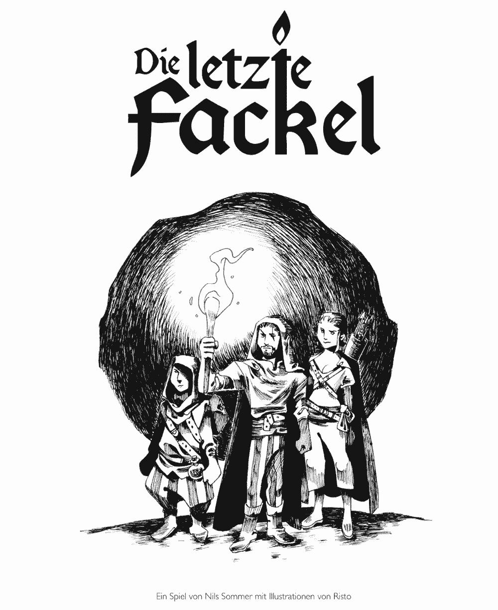 Titelbild zum Spiel Die letzte Fackel mit einer gezeichneten Gruppe Helden und einer Fackel
