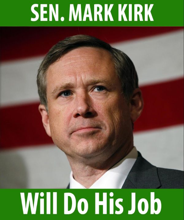 Senator Kirk will do his job!
