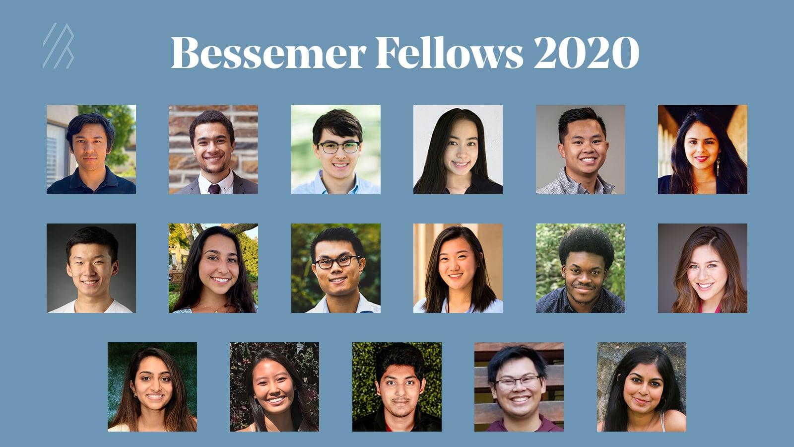 Bessemer Fellows 2020