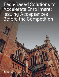 Tech-Based Solutions to Accelerate Enrollment: Issuing Acceptances Before the Competition Cover