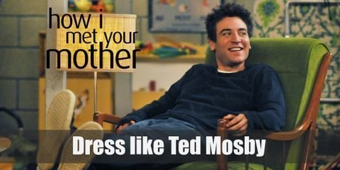 The regular Ted Mosby outfit would be a button up shirt with a pullover sweater over the top, a pair of regular blue jeans, and a pair of work shoes