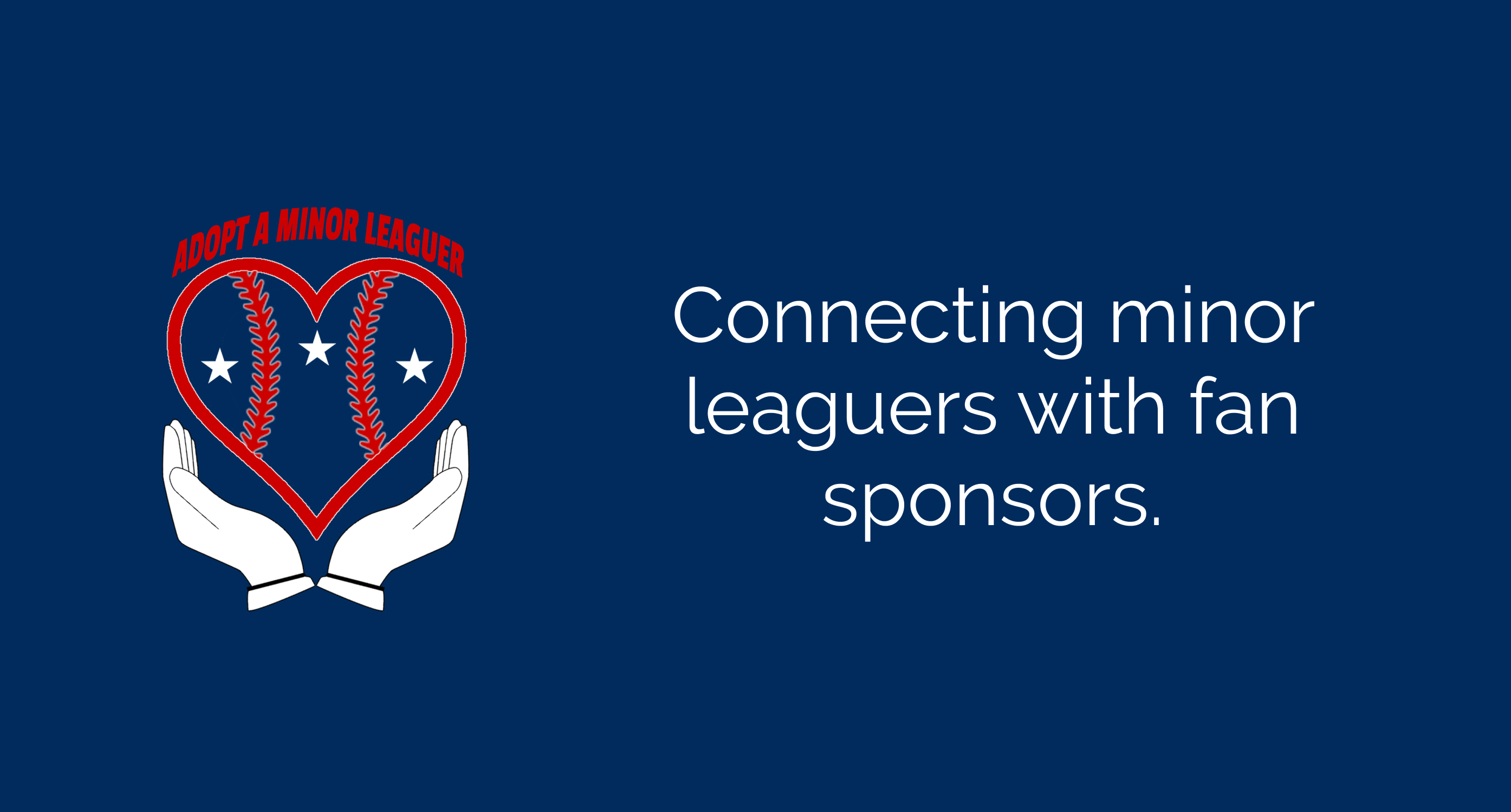 Connecting minor leaguers with fan sponsors.