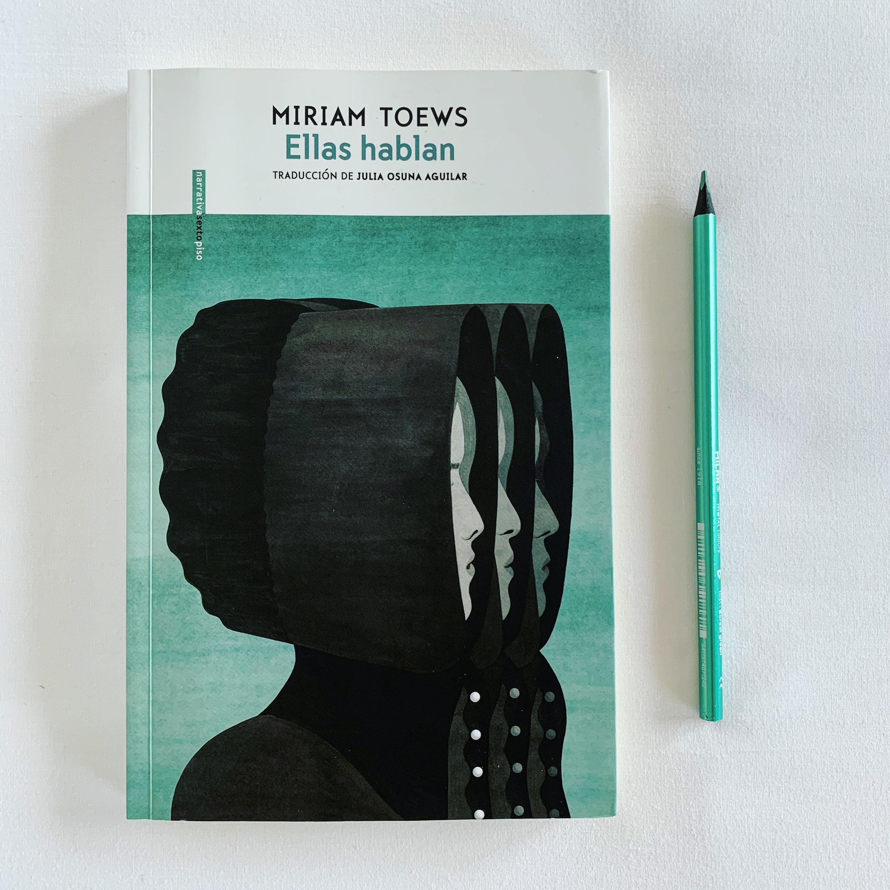 """Imagen de Reseña de """"Ellas hablan"""", de Miriam Toews."""