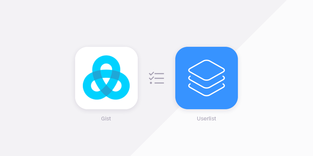 Gist vs Userlist