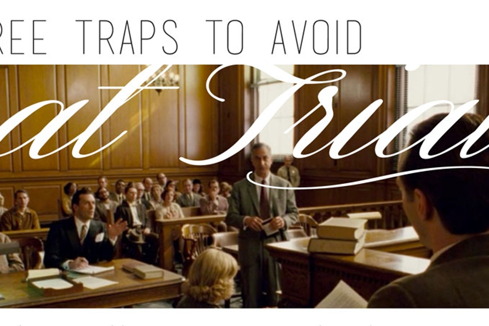 THREE-TRAPS-TO-AVOID-AT-TRIAL