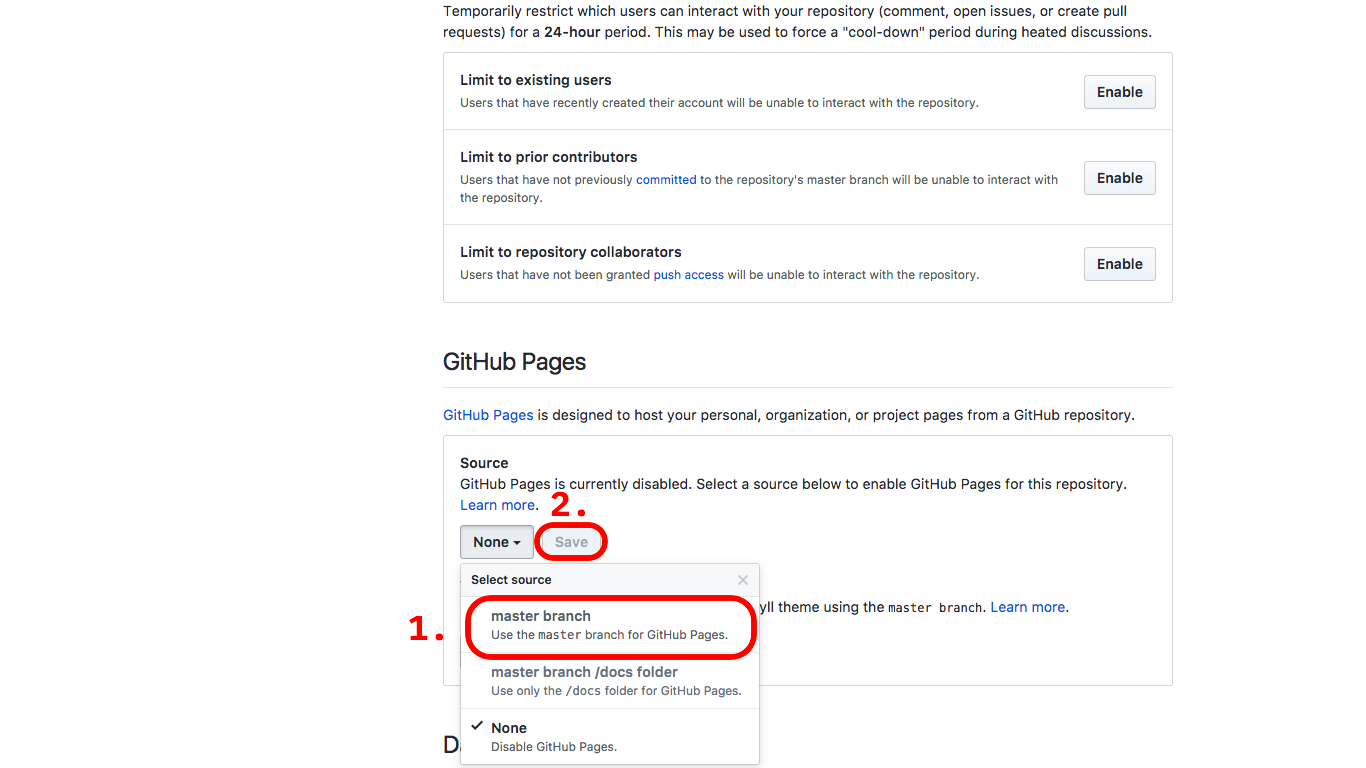 """Scroll down to where it says GitHub Pages, then click on the dropdown. Select """"master branch"""", then click """"Save""""."""