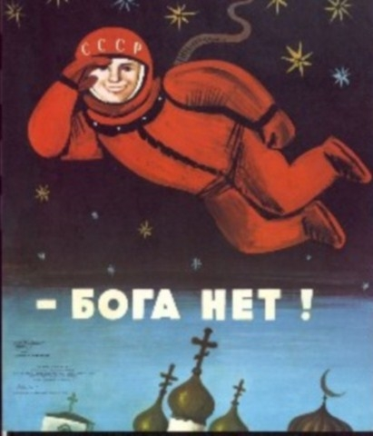 Soviet cosmonaut showing there is not God