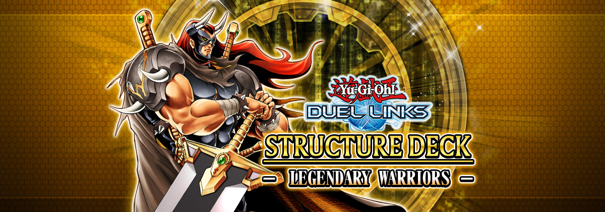 Review: Legendary Warriors | YuGiOh! Duel Links Meta