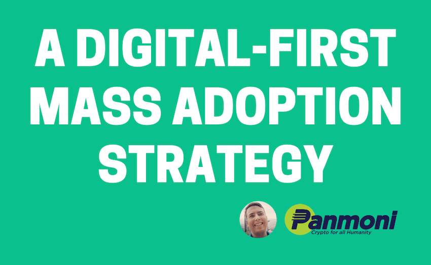 A Post-Coronavirus, Digital-First, Emergent Mass Adoption Strategy for Bitcoin Cash