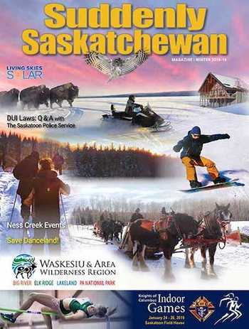 Suddenly Saskatchewan Magazine - Issue: Winter 2019