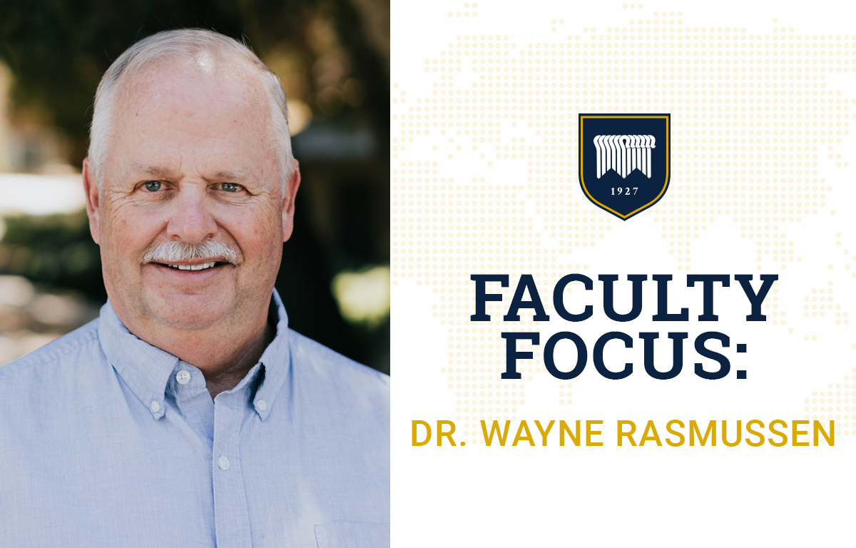 Faculty Focus: Dr. Wayne Rasmussen