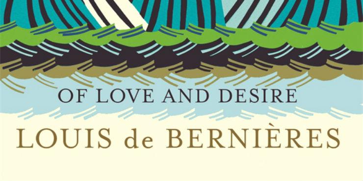 Of love and desire by Louis de Bernières