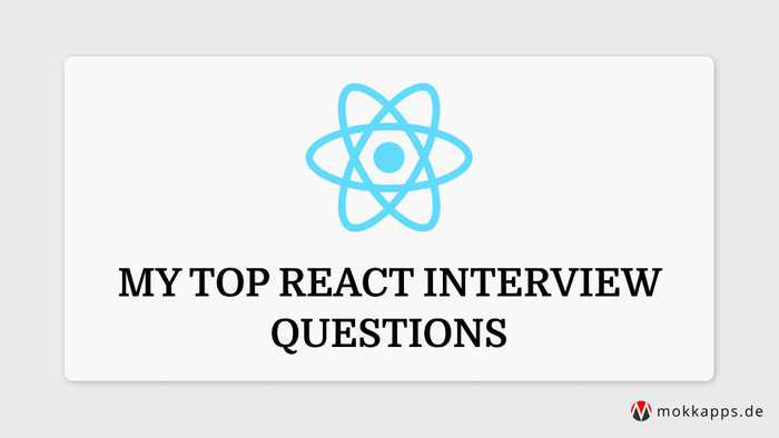 My Top React Interview Questions Image