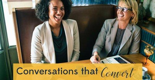 Conversations that Convert