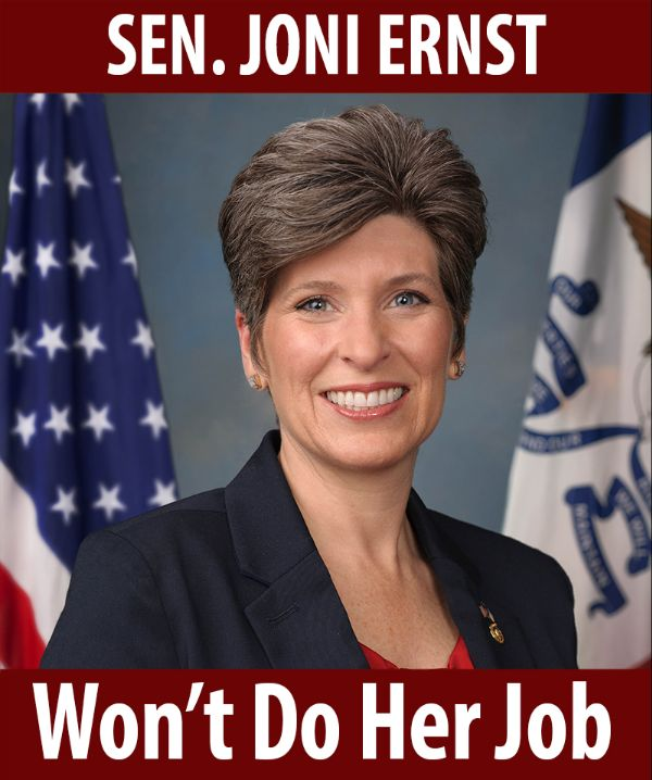 Senator Ernst won't do her job!