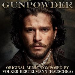 Gunpowder - Original Television Soundtrack
