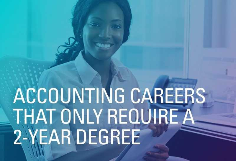 Accounting Careers That Only Require a 2-Year Degree