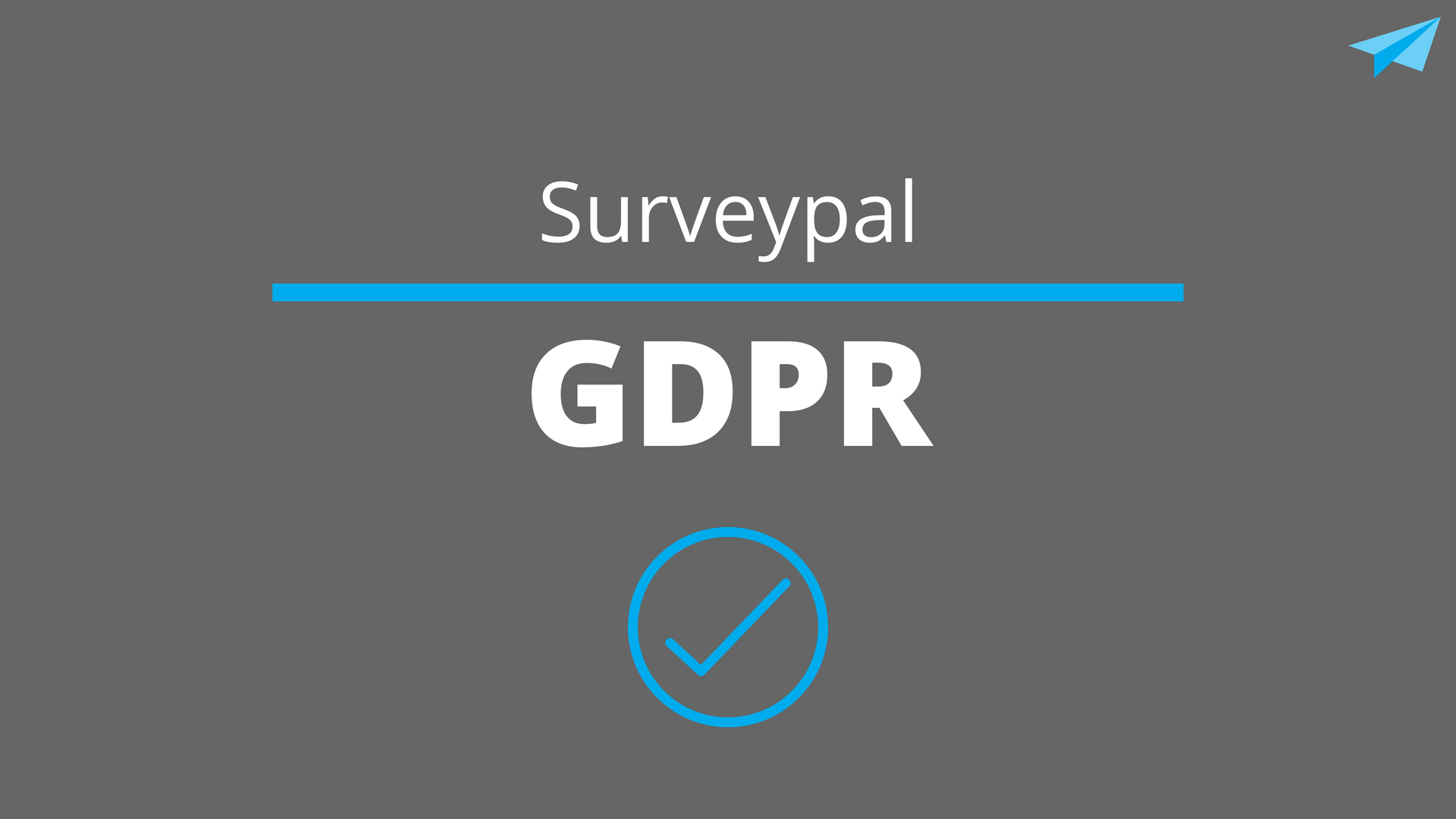 Surveypal GDPR Compliant