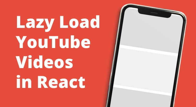 Lazy Load YouTube Videos in React