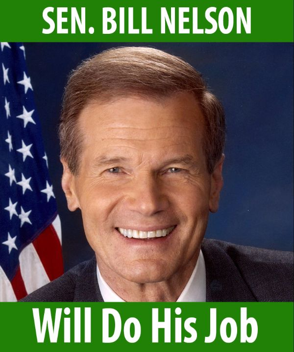 Senator Nelson will do his job!