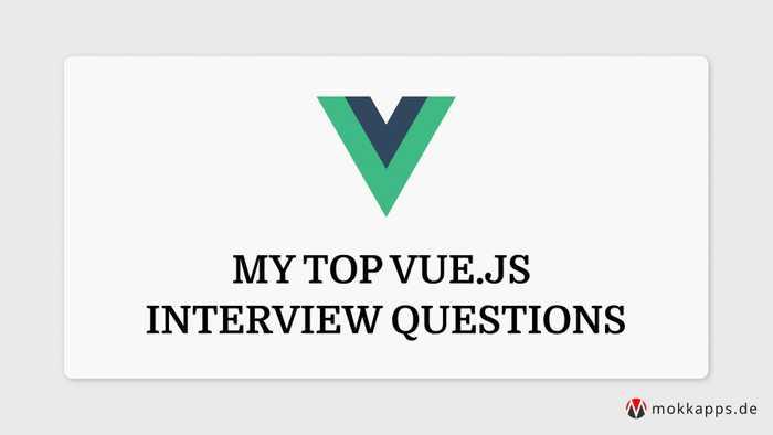 My Top Vue.js Interview Questions Image