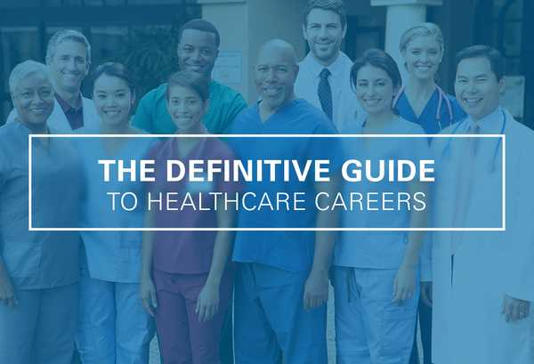 The Definitive Guide to Healthcare Careers – Ultimate Medical Academy
