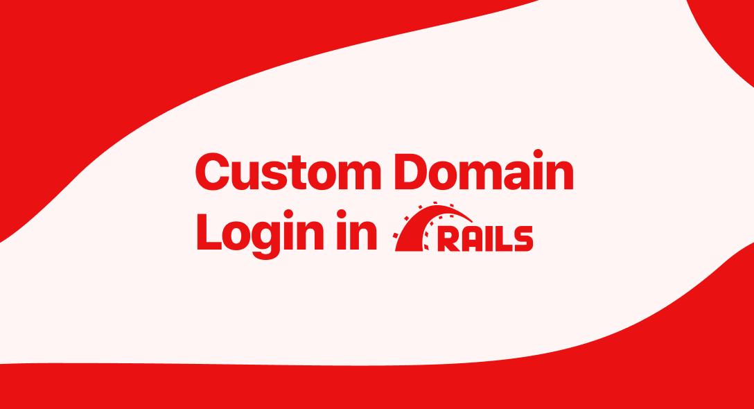 Custom Domain Login in Ruby on Rails