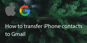 How to Transfer Iphone Contacts to Gmail?