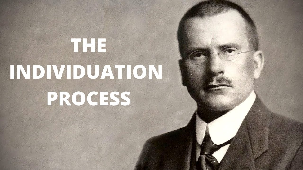 Carl Jung and The Individuation Process