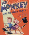 Mr Monkey and the magic tricks by Linda Chapman