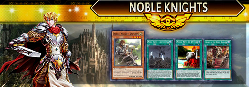 Noble Knight Breakdown | YuGiOh! Duel Links Meta
