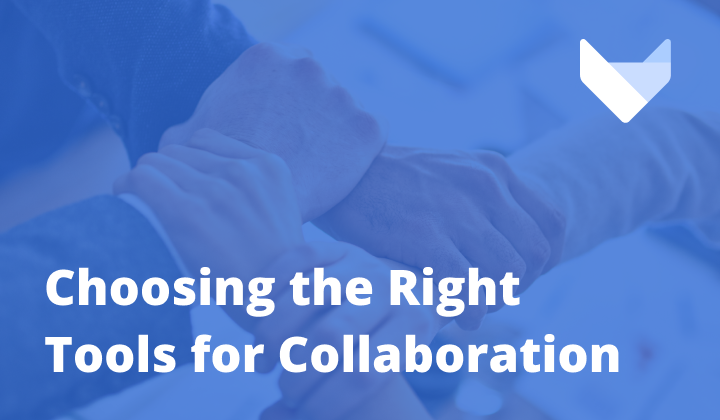Choosing the Right Tools to Help Teams Stay Connected