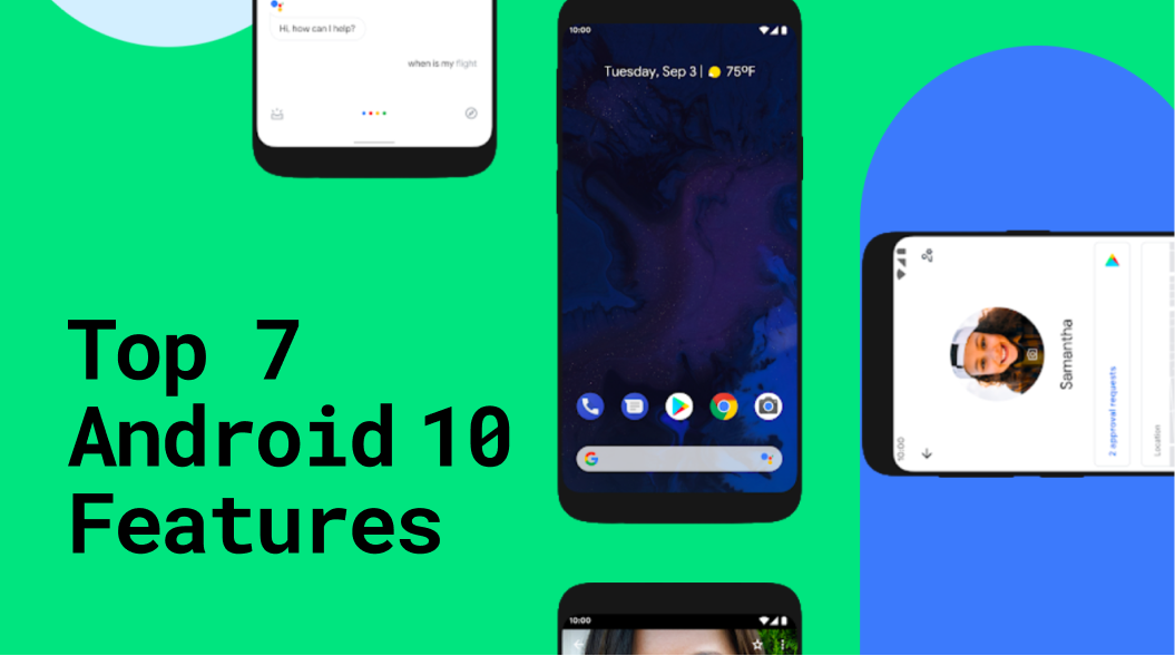 The Top 7 Android 10 features