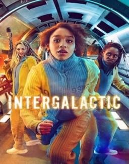 Voir Serie Intergalactic en streaming