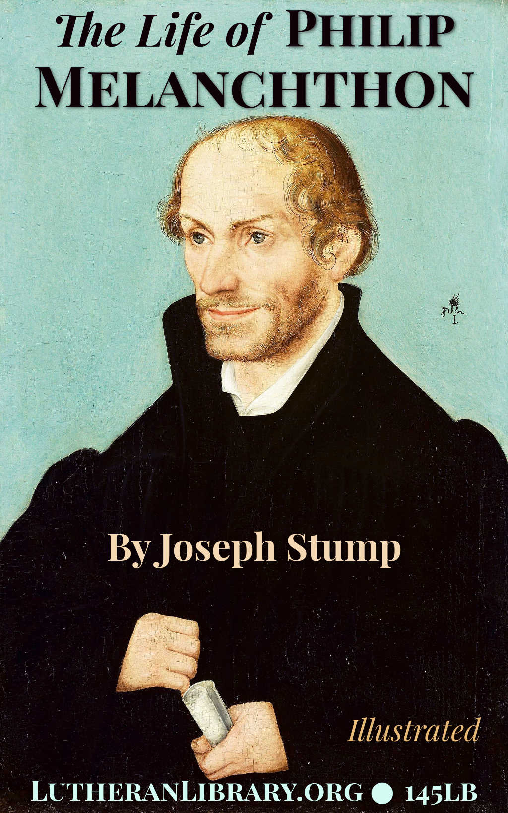 The Life of Philip Melanchthon by Joseph Stump