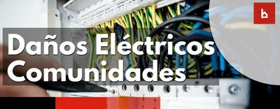 Cobertura de daños eléctricos en los seguros de comunidades