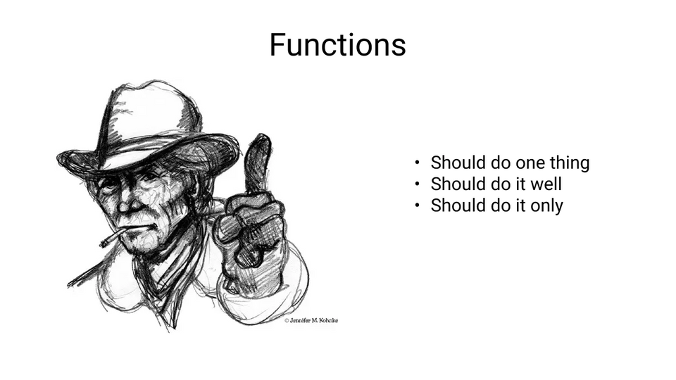 Functions should do one thing and do it well