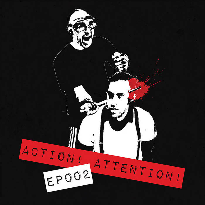 ACTION! ATTENTION! - EP002