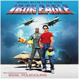 Iron Eagle Original Motion Picture Score album cover
