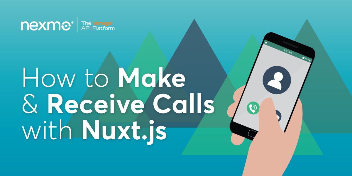 How to Make and Receive Phone Calls with Nuxt.js