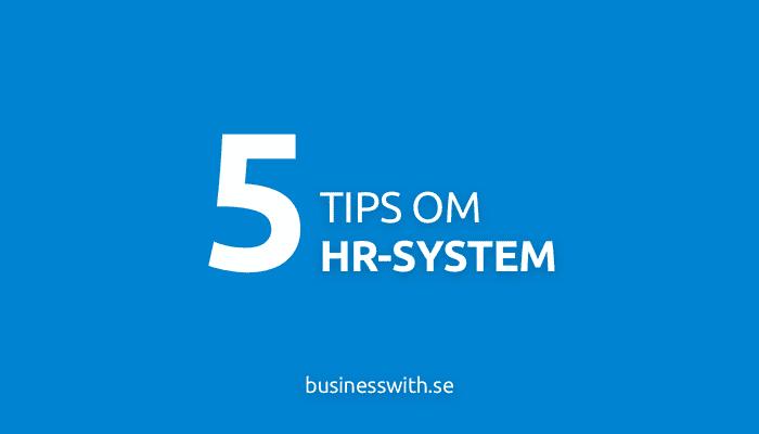 5 tips om hr-system