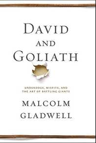 David and Goliath: Underdogs, Misfits, and the Art of Battling Giants Cover