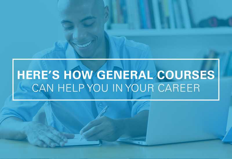 How General Education Courses Can Help You in Your Career