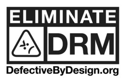 The eliminate DRM logo. The text on the logo is 'ELIMINATE DRM DefectiveByDesign.org'.