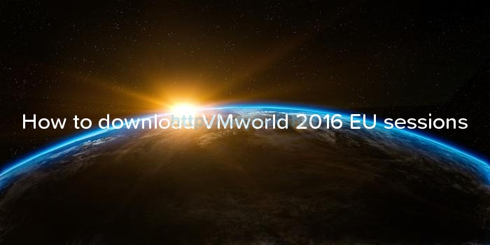 How to download VMworld 2016 EU sessions logo
